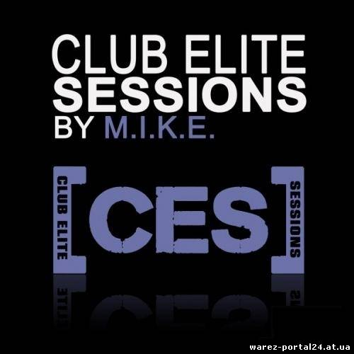 M.I.K.E. - Club Elite Sessions 323 (2013-09-19)