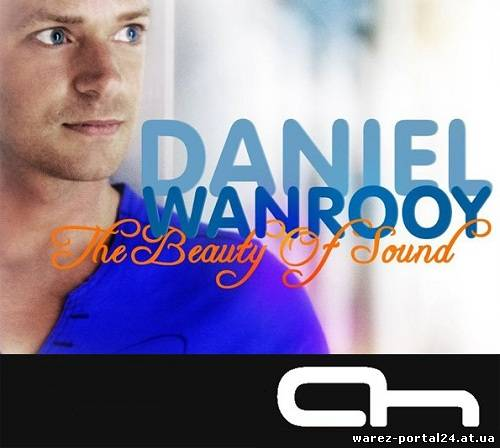 Daniel Wanrooy - The Beauty of Sound 060 (2013-09-23)