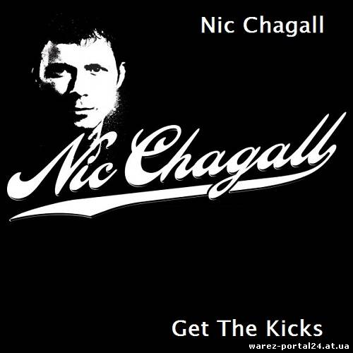 Nic Chagall - Get The Kicks 040 (2013-09-24)