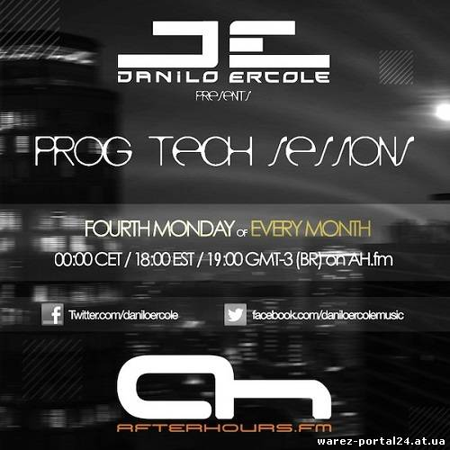 Danilo Ercole - Prog Tech Sessions 004 (2013-09-23)