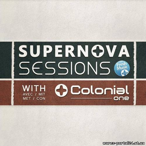 Colonial One - Supernova Sessions 029 (2013-09-21)