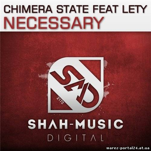 Chimera State Feat. Lety - Necessary