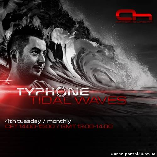TyPhone - Tidal Waves 011 (2013-09-24)