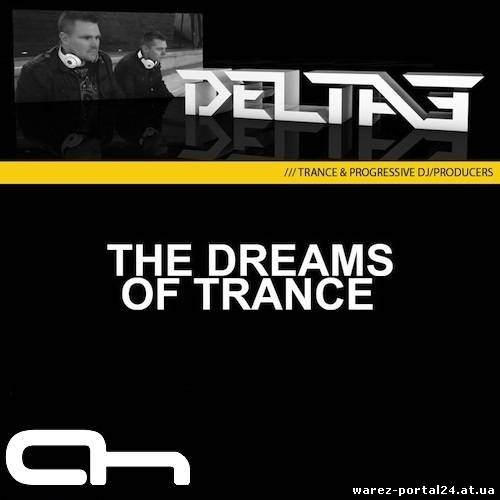 Delta3 - The Dreams of Trance 014 (2013-09-23)