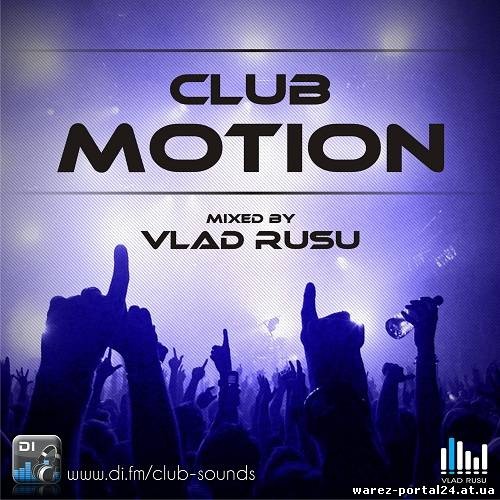 Vlad Rusu - Club Motion 113 (2013-09-24)