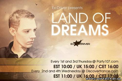 Ex-Driver - Land of Dreams 126 (2013-08-25)