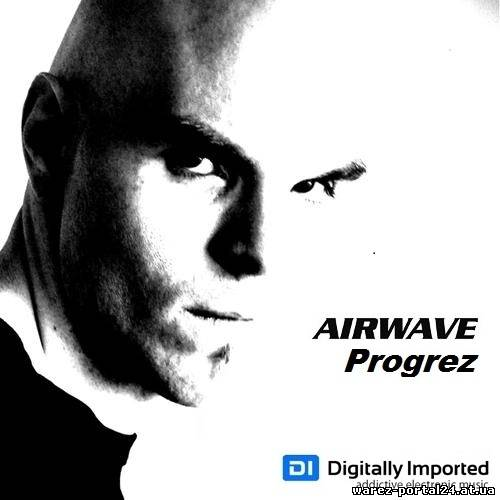 Airwave - Progrez Episode 104 (2013-09-25)
