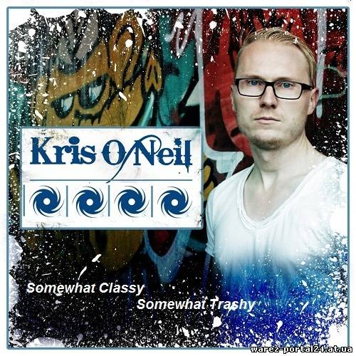 Kris O'Neil - Somewhat Classy Somewhat Trashy 092 (2013-10-01)