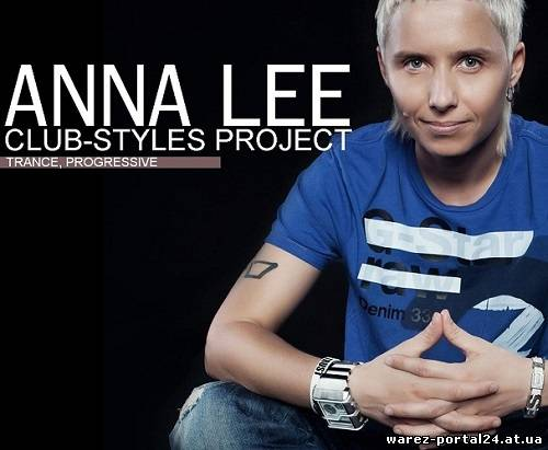 DJ Anna Lee - CLUB-STYLES 083 (2013-10-05)