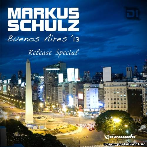 Markus Schulz - Global DJ Broadcast: Buenos Aires '13 Release Special (2013-10-03)