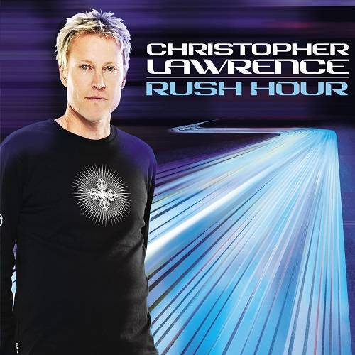 Christopher Lawrence - Rush Hour 067 (2013-10-08)