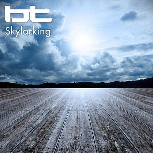 BT - Skylarking 005 (2013-10-09)