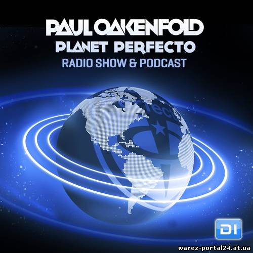 Paul Oakenfold - Planet Perfecto 153 (2013-10-07)