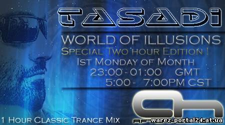 Tasadi - World of Illusions 047 (2013-10-07)
