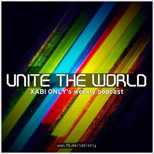 Xabi Only - Unite The World 020 (2013-10-08)